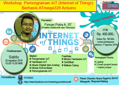 Workshop Pemrograman IoT (Internet of Things) Sabtu, 20 Agustus 2016
